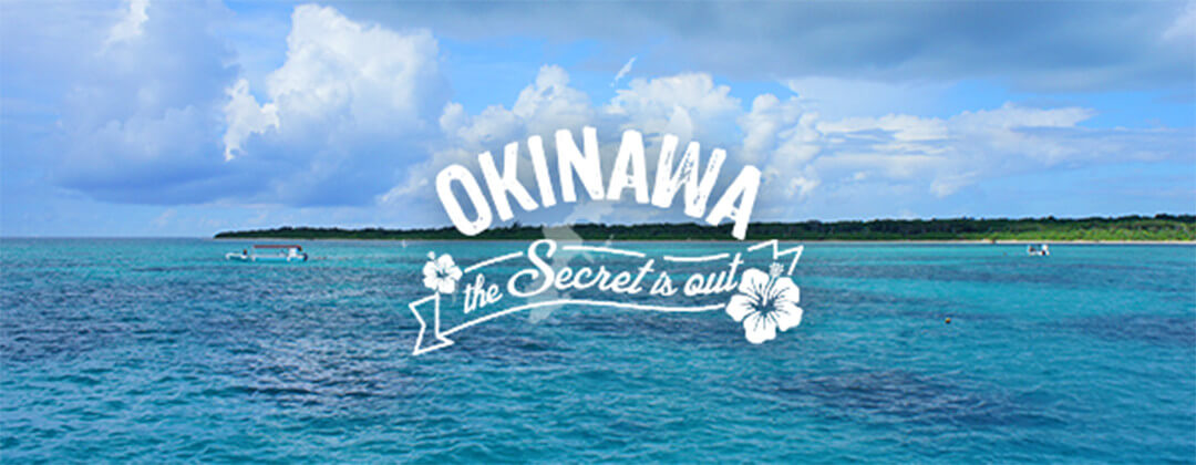 OKINAWA: The Secret is Out